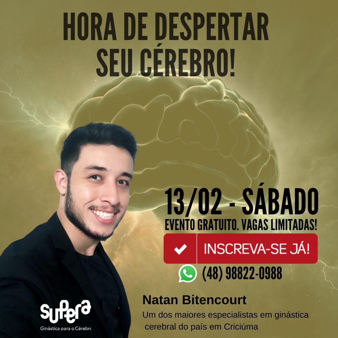Supera Criciúma palestra para despertar o cérebro com Natan Bitencourt
