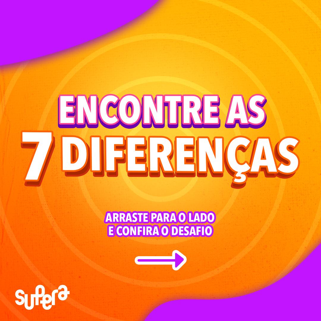 Desafio as 7 diferenças- Supera Criciúma