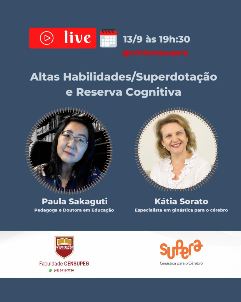 Altas Habilidades, Superdotação e Reserva Cognitiva live na Supera Criciúma